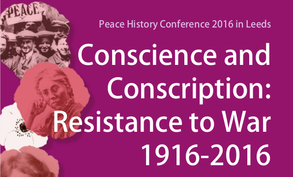 Peace History Conference 2016 in Leeds