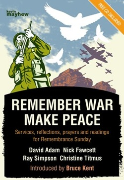 Remember War Make Peace