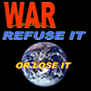 War - Refuse It